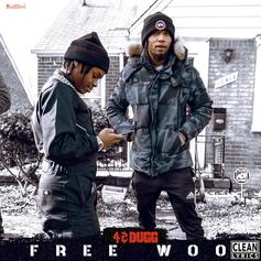 "42达格 Yells Out ""Free Woo"" On New Single"