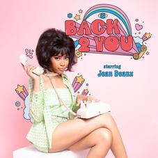"""Jean Deaux Releases Her Bouncy New Single """"Back 2 You"""""""
