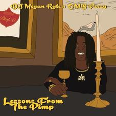 """DJ Megan Ryte Teams Up With OMB Peezy For """"Lessons From The Pimp"""""""