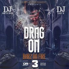 """Drag-On Holds It Down For The Double R With """"Barz On Fire 3"""""""