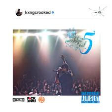 """KXNG Crooked Slides Through With """"The Weeklys Vol. 5"""""""