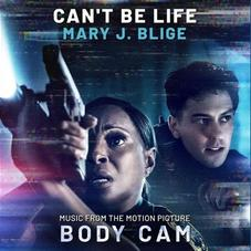 """Mary J. Blige Delivers """"Can't Be Life"""" From The Supernatural Thriller Film """"Body Cam"""""""