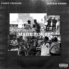 """Casey Veggies & Rockie Fresh Dial In On """"Made For It"""""""