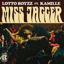 """Lotto Boyzz & Kamille Join Forces On """"Miss Jagger"""""""