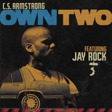"""C.S. Armstrong Connects With Jay Rock On """"Own Two"""""""