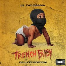 "Lil Zay Osama Drops Off The ""Trench Baby"" Deluxe With Sada Baby, Sheff G & More"