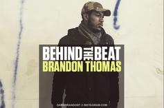 Behind The Beat: Brandon Thomas