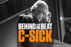 Behind The Beat: C-Sick