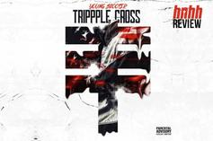 "Young Scooter ""Trippple Cross"" Review"
