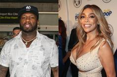 """50 Cent Roasts Wendy Williams: """"What Kinda Crack Make You Look Like This?"""""""