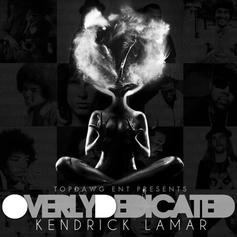 Kendrick Lamar - O.D. (Overly Dedicated)