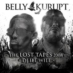 Belly & Kurupt - The Lost Tapes (Hosted by DJ ill Will)