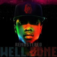 Tyga - Well Done (Remastered) [No DJ Version]