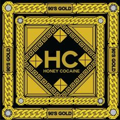 Honey Cocaine - 90's Gold (Hosted by DJ ill Will)