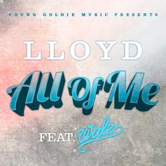 Lloyd - All of Me Feat. Wale