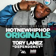 Tory Lanez - Dependency (HNHH Originals)  (Prod. By J Gramm)