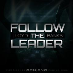 Lloyd Banks - Follow The Leader  [CDQ]