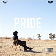 Fame - Pride Feat. Paypa