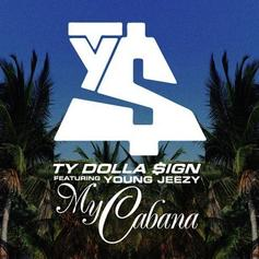 Ty Dolla $ign - My Cabana (Remix) [CDQ] Feat. Jeezy