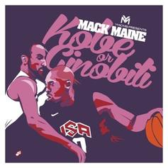 Mack Maine - Kobe Or Ginobili