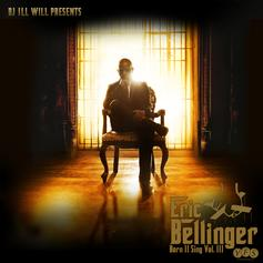 Eric Bellinger - Born II Sing Vol. 3 (Hosted by DJ ill Will)