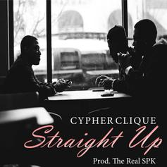 Cypher Clique - Straight Up