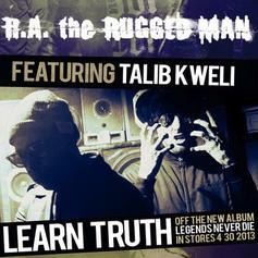 R.A. The Rugged Man - Learn Truth Feat. Talib Kweli
