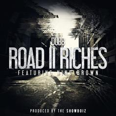 DUBB - Road 2 Riches Feat. Nino Brown