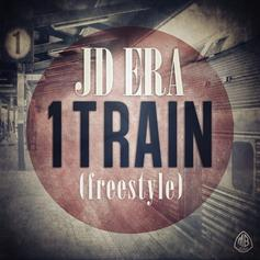 JD ERA - 1Train (Freestyle)