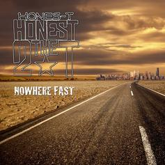 Hones-T - Nowhere Fast