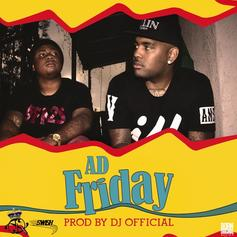 AD - Friday  (Prod. By DJ Official)