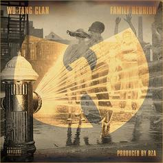 Wu-Tang Clan - Family Reunion [New RZA Edit]