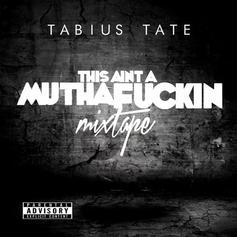 TabiusTate - Know About Me Feat. Bleu DaVinci