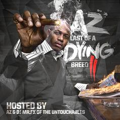 AZ - Last Of A Dying Breed 2