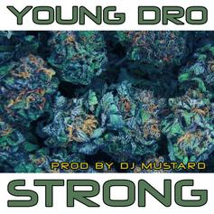 Young Dro - Strong