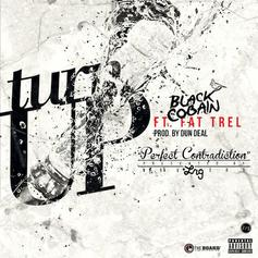 Black Cobain - Turn Up Feat. FAT TREL