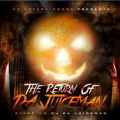 OJ Da Juiceman - The Return Of Da Juiceman