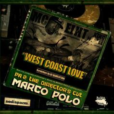 Marco Polo - West Coast Love Feat. MC Eiht, King Tee & DJ Revolution