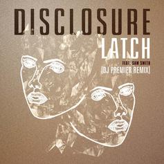 Disclosure - Latch (DJ Premier Remix)