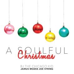 BJ The Chicago Kid - A Soulful Christmas