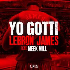 Yo Gotti - Lebron James Feat. Meek Mill