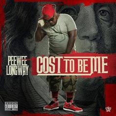 Peewee Longway - Cost To Be Me  (Prod. By Y.D.G.)