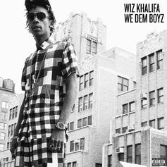 Wiz Khalifa - We Dem Boyz (Full)