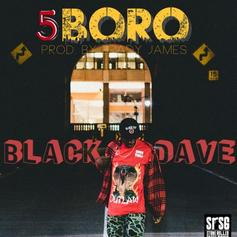 Black Dave - 5Boro  (Prod. By Brady James)