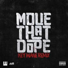 Key Wane - Move That Dope (Remix) Feat. Future, Pusha T, Pharrell & Casino