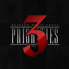 Maybach Music Group - Priorities Vol. 3