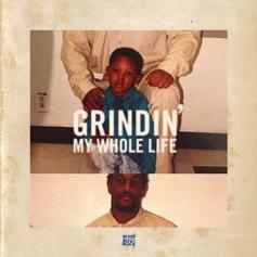 Hit-Boy - Grindin' My Whole Life Feat. Audio Push, Kent M$NEY, B Mac The Queen, N.No, B.Carr & Big Hit