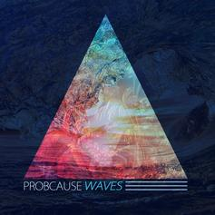 ProbCause - WAVES EP
