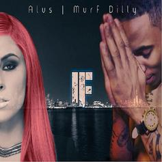 Alus - IF Feat. Murf Dilly