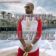 Slim Thug - Believe Me (Freestyle)